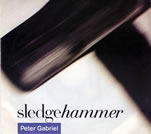 Sledge Hammer Single by Peter Gabriel